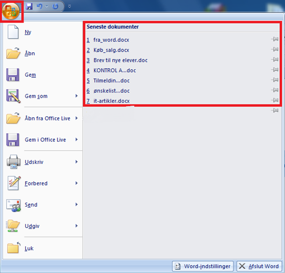 Seneste dokumeter liste i Word 2007