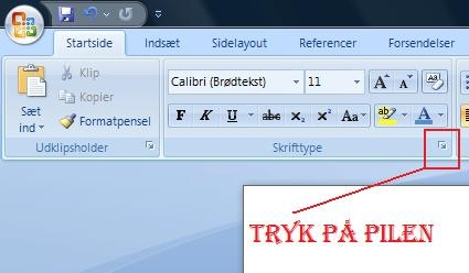 Ændre standard skrifttype i Office 2007